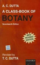 A Class-book of Botany by A. C. Dutta (2000, UK-Paperback, Revised)