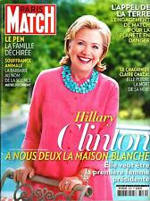 PARIS MATCH N°3439 16 AVRIL 2015  H.CLINTON/ APPEL DE LA TERRE/ CHAZAL/ LE PEN