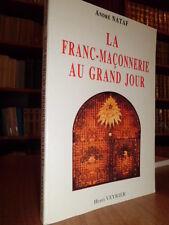 La Franc-Maçonnerie au Grand Jour  -  André NATAF  1988