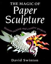 The Magic of Paper Sculpture-ExLibrary