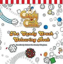 The Candy Crush Colouring Book: Creatively Colour the Candy Kingdom NEW
