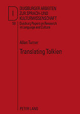 Translating Tolkien: Philological Elements in The Lord of the Rings (Duisburger