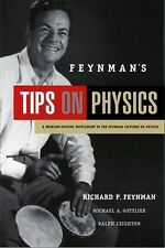 Feynman's Tips on Physics : Reflections, Advice, Insights, Practice by...