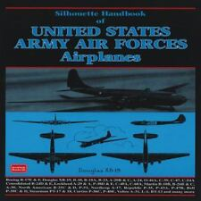 Silhouette Handbook of United States Army Airforces Airplanes