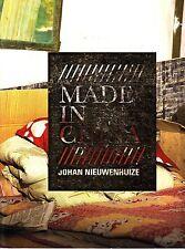 Made In China Johan Nieuwenhuize Beijing China 2009 Art Catalog