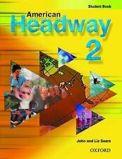 American Headway 2: Student Book (American Headway)