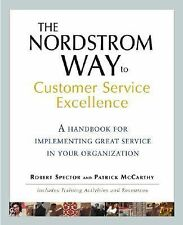 The Nordstrom Way to Customer Service Excellence: A Handbook For Imple-ExLibrary