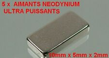 5 x  N35 Aimant  ULTRA PUISSANT Néodyme Neodynium Magnet Magnétique  10x5x2mm