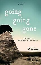 Going, Going, Gone by D. D. Lanz (2014, Paperback)