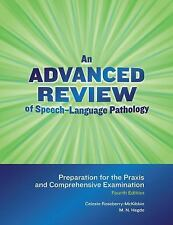 An Advanced Review of Speech-Language Pathology : Preparation for the PRAXIS...