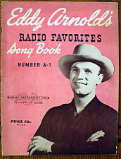 Rare Eddy Arnold Song Book - 1946 - Radio Favorites - Number A-1