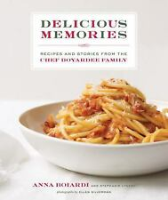 Delicious Memories: Recipes and Stories from the Chef Boyardee Family-ExLibrary