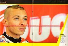 Valentino ROSSI 21 Look : Valentino et ses coiffures ! PILOTE MOTO MOTOGP 46