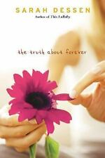 The Truth About Forever by Sarah Dessen (2004)