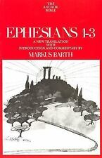 Ephesians: Introduction, Translation, and Commentary on Chapters 1-3 (Anchor Bib