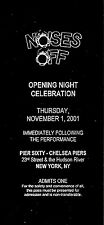 "Patti LuPone ""NOISES OFF"" Peter Gallagher 2001 Unused Opening Night Party Ticket"
