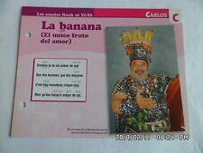 CARTE FICHE PLAISIR DE CHANTER CARLOS LA BANANA (EL UNICO FRUTO DEL AMOR)