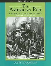 The American Past: A Survey of American History, Volume I: To 1877 (American P..