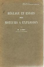 Réglage et essais des moteurs à explosion.R.Lamy.1929.
