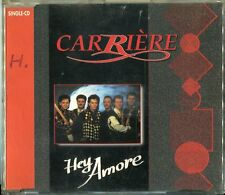 Carriere   CD-MAXI   HEY AMORE  © 1993 Koch 346 140 X1