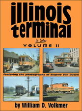 ILLINOIS TERMINAL in Color, Vol. 2: freight and passenger operations (NEW BOOK)
