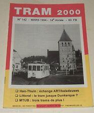 TRAM 2000 N°142 Mars 1994 TRAMWAY - AUTOBUS - STIB - TEC - De LIJN