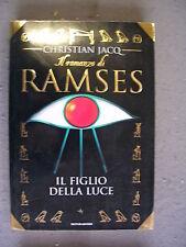 CHRISTIAN JACQ - RAMSES #1: IL FIGLIO DELLA LUCE - MONDADORI - OTTIMO -MT16