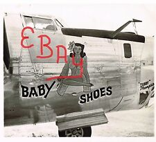 "WWII NOSE ART PHOTOGRAPH 8X10  B-24 BOMBER ""BABY SHOES "" 8TH USAAF 458TH BG"