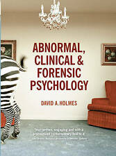 Abnormal, Clinical and Forensic Psychology by David A. Holmes (Paperback, 2010)