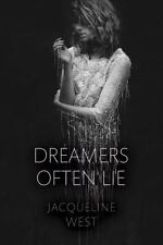 Dreamers Often Lie by Jacqueline West (2016, Hardcover)