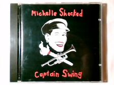 MICHELLE SHOCKED Captain swing cd ITALY