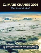 Climate Change 2001: The Scientific Basis: Contribution of Working Group I to th