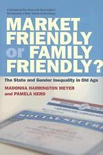 Market Friendly or Family Friendly? The State and Gender Inequality in Old Age (