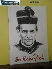 Art 239 LIBRO RELIGIOSO DON BOSCO FLASH  ANNO  1984 SALESIANI BOLOGNA