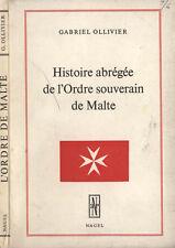 Histoire abrégée de l'Ordre souverain de Malte