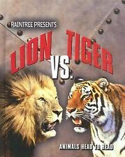 Lion vs. Tiger (Animals Head to Head)-ExLibrary