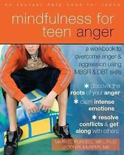MINDFULNESS FOR TEEN ANGER - JASON R. MURPHY MARK C. PURCELL (PAPERBACK) NEW