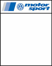 VW MOTORSPORT RACE DOOR PANEL/ STICKERS( X2) 400MM X 500MM PRINTED & LAMINATED