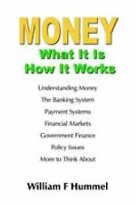 Money What It Is How It Works by William F. Hummel (2005, Paperback)