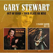 Out Of Hand/Your Place Or Mine - Gary Stewart (2013, CD NEUF)