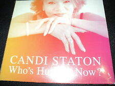 "CD DIGIPACK NEUF ""WHO'S HURTING NOW?"" Candi STATON"