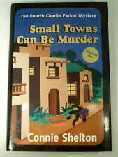 SMALL TOWNS CAN BE MURDER Charlie Parker Mystery CONNIE SHELDON SIGNED 1st HCDJ
