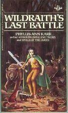 Phyllis Ann Karr: Wildbraith's Last Battle (Fantasy TB, USA)
