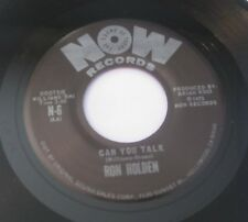 RON HOLDEN - I Need Ya/Can You Talk 45 NOW Records Funk Northern Soul 1973 NM
