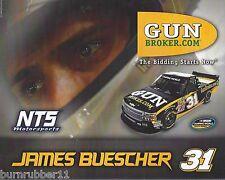 """2015 JAMES BUESCHER """"GUN BROKER"""" #31 NASCAR CWTS POSTCARD"""