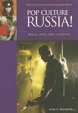 Pop Culture Russia!: Media, Arts, and Lifestyle (Popular Culture in th-ExLibrary