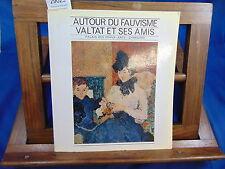 collectif Autour du Fauvisme Valtat et ses amis ...