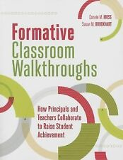 Formative Classroom Walkthroughs : How Principals and Teachers Collaborate to...