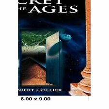 Secret of AgesThe by Robert Collier (2007, Paperback)