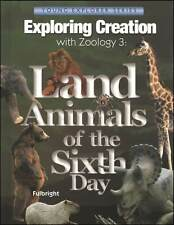 Apologia Zoology 3: Land Animals of the Sixth DayTextbook New